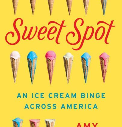 Sweet News | SWEET SPOT: An Ice Cream Binge Across America Hits Shelves